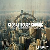 Play & Download Global House Sounds, Vol. 24 by Various Artists | Napster