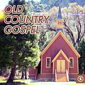 Play & Download Old Country Gospel by Various Artists | Napster