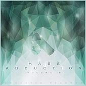 Mass Abduction, Vol. 6 by Various Artists