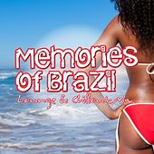 Play & Download Memories of Brazil – Lounge & Chillout Mix by Various Artists | Napster