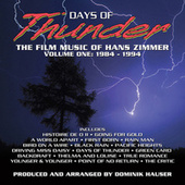 Days Of Thunder: The Film Music Of Hans Zimmer Vol. 1 (1984-1994) by Dominik Hauser