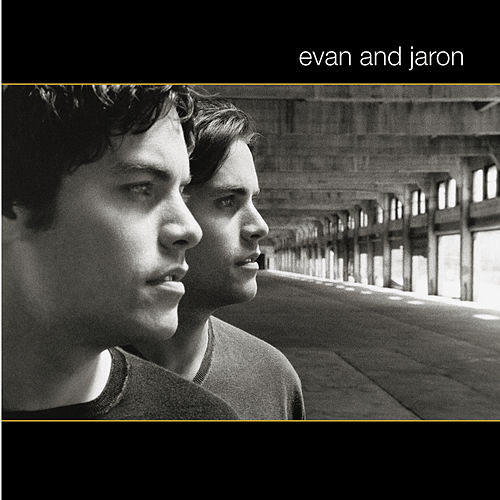 Play & Download Evan And Jaron by Evan And Jaron | Napster
