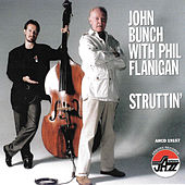 Play & Download Struttin' by The John Bunch Trio | Napster