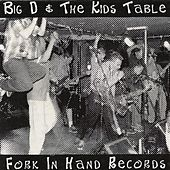 Play & Download Live EP (1999) by Big D & the Kids Table | Napster