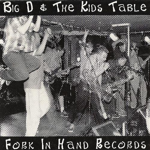 Live EP (1999) by Big D & the Kids Table