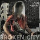 Broken City by John Henry