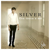 Play & Download Ora tocca a me by Silver | Napster
