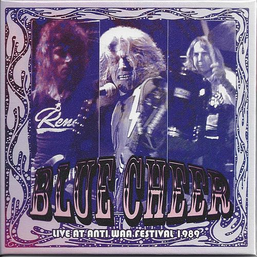 Play & Download Live at Anti WAA Festival 1989 by Blue Cheer | Napster