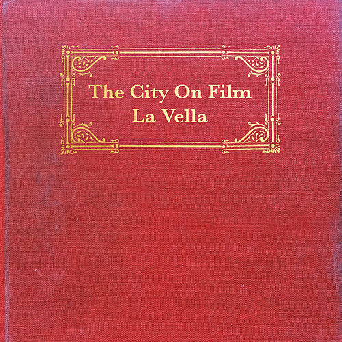 Play & Download La Vella by The City on Film   Napster