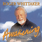 Play & Download Awakening by Roger Whittaker | Napster