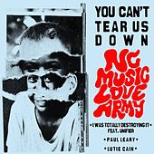 Play & Download You Can't Tear Us Down - Single by Various Artists | Napster
