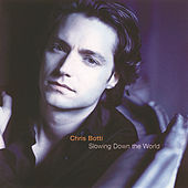 Play & Download Slowing Down The World by Chris Botti | Napster