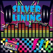 Play & Download Silver Lining by Various Artists | Napster