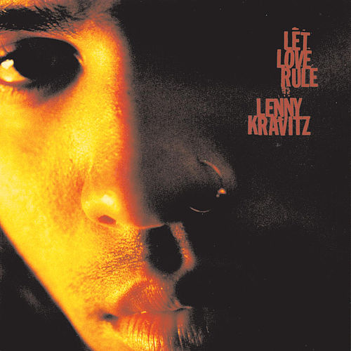 Play & Download Let Love Rule by Lenny Kravitz | Napster