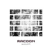 Play & Download Brick by Brick by Racoon | Napster
