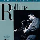 The Best Of Sonny Rollins: The Blue Note Years by Sonny Rollins