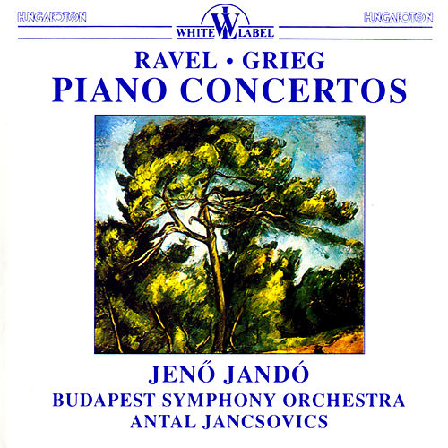 Play & Download Ravel & Grieg: Piano Concertos by Jeno Jando | Napster