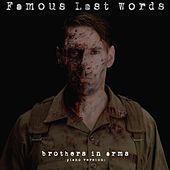 Play & Download Brothers in Arms (Piano Version) by Famous Last Words | Napster