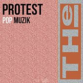 Play & Download Pop Muzik by The Protest | Napster