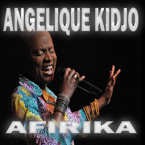 Afirika by Angelique Kidjo