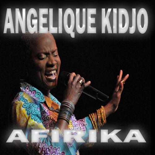 Play & Download Afirika by Angelique Kidjo | Napster