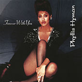 Forever with You by Phyllis Hyman