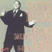 Play & Download Shouting The Blues by Various Artists | Napster