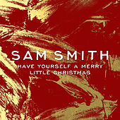 Have Yourself A Merry Little Christmas de Sam Smith