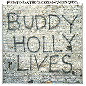 Play & Download 20 Golden Greats: Buddy Holly Lives by Buddy Holly | Napster