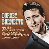 The Complete Motown Recordings 1964-1965 by Dorsey Burnette