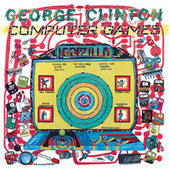 Play & Download Computer Games by George Clinton | Napster