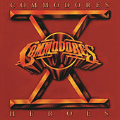 Heroes by The Commodores