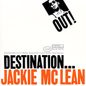 Play & Download Destination...Out! by Jackie McLean | Napster