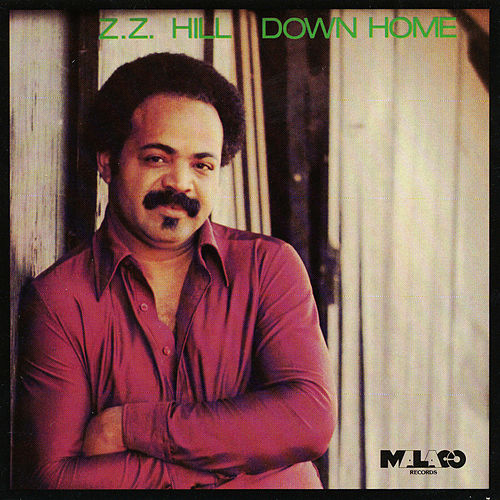 Down Home by Z.Z. Hill