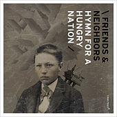 Play & Download Hymn for a Hungry Nation by Friends | Napster