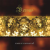 Play & Download Caos e Carnaval by Versus | Napster