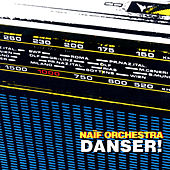 Danser! by Naif Orchestra
