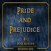 Pride and Prejudice (By Jane Austen) by Wordscape