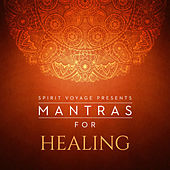 Mantras for Healing by Various Artists