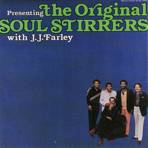 Play & Download The Original Soul Stirrers by The Original Soul Stirrers | Napster