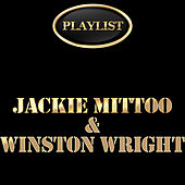 Play & Download Jackie Mittoo & Winston Wright Playlist by Various Artists | Napster