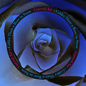Play & Download Colder Than a Rose in Snow by Curved Air | Napster