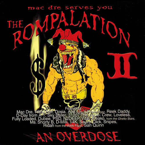 Play & Download The Rompalation Vol. 2 Mac Dre Serves You an Overdose by Mac Dre | Napster