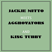 Play & Download Jackie Mittoo Meets Aggrovators & King Tubby by Jackie Mittoo | Napster
