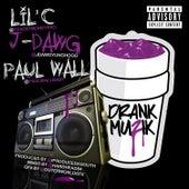 Drank Muzik by J-Dawg