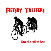 Play & Download Fietsry Treffers (Keep The Rubber Down) by Various Artists | Napster