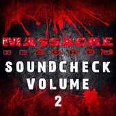Play & Download Massacre Soundcheck Volume 2 by Various Artists | Napster