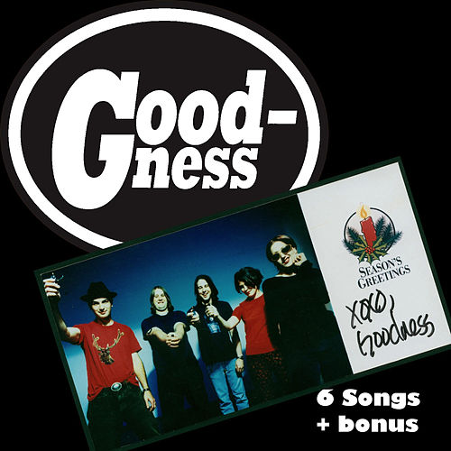 Play & Download 6 Songs Plus by Goodness | Napster