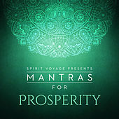 Play & Download Mantras for Prosperity by Various Artists | Napster