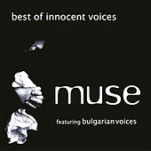 Play & Download Best of Innocent Voices by Muse | Napster
